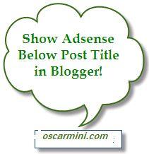 adsense below post title in blogger