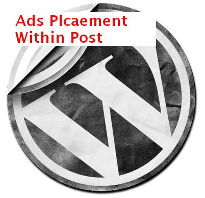 how to place ads within content in wordpress after first or second paragraph
