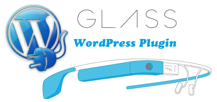Google Glass for WordPress