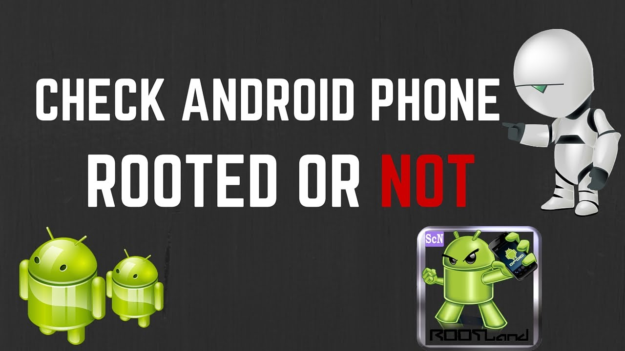 check if your android is rooted or not