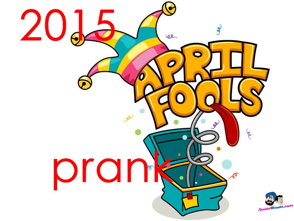April Fool Prank 2015