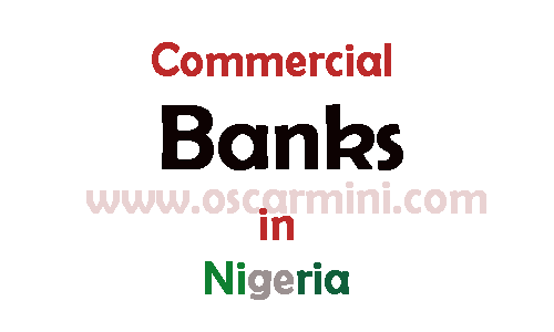 Complete list of commercial banks In Nigeria