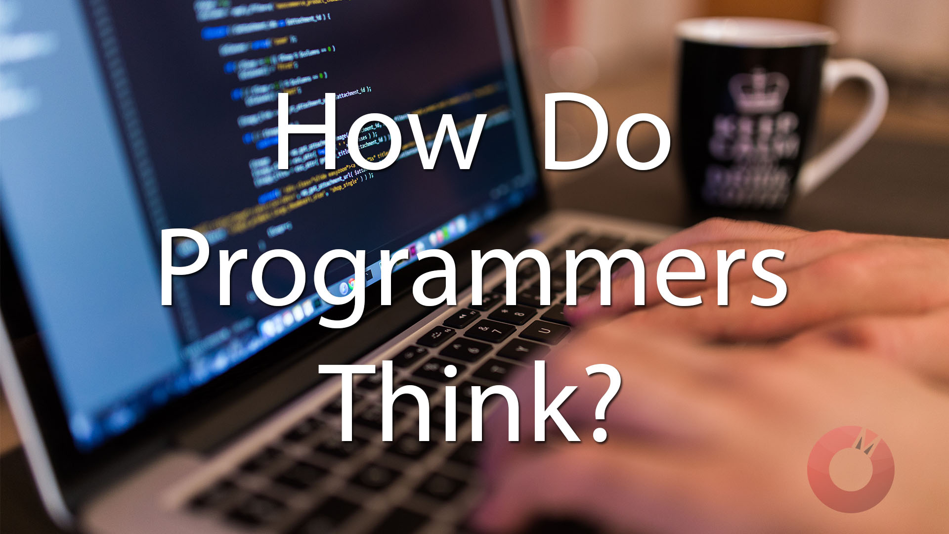 Learn how Programmers think