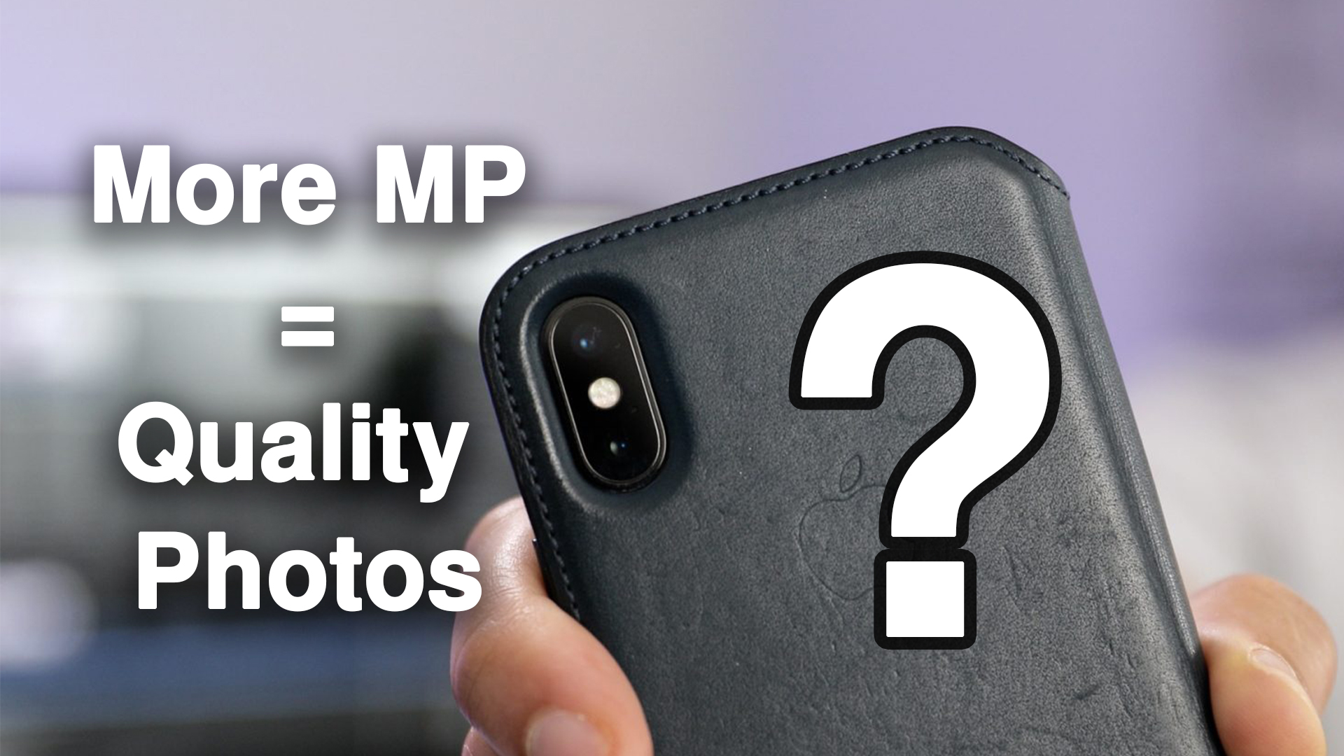 Does more megapixel equate higher image quality in smartphone cameras