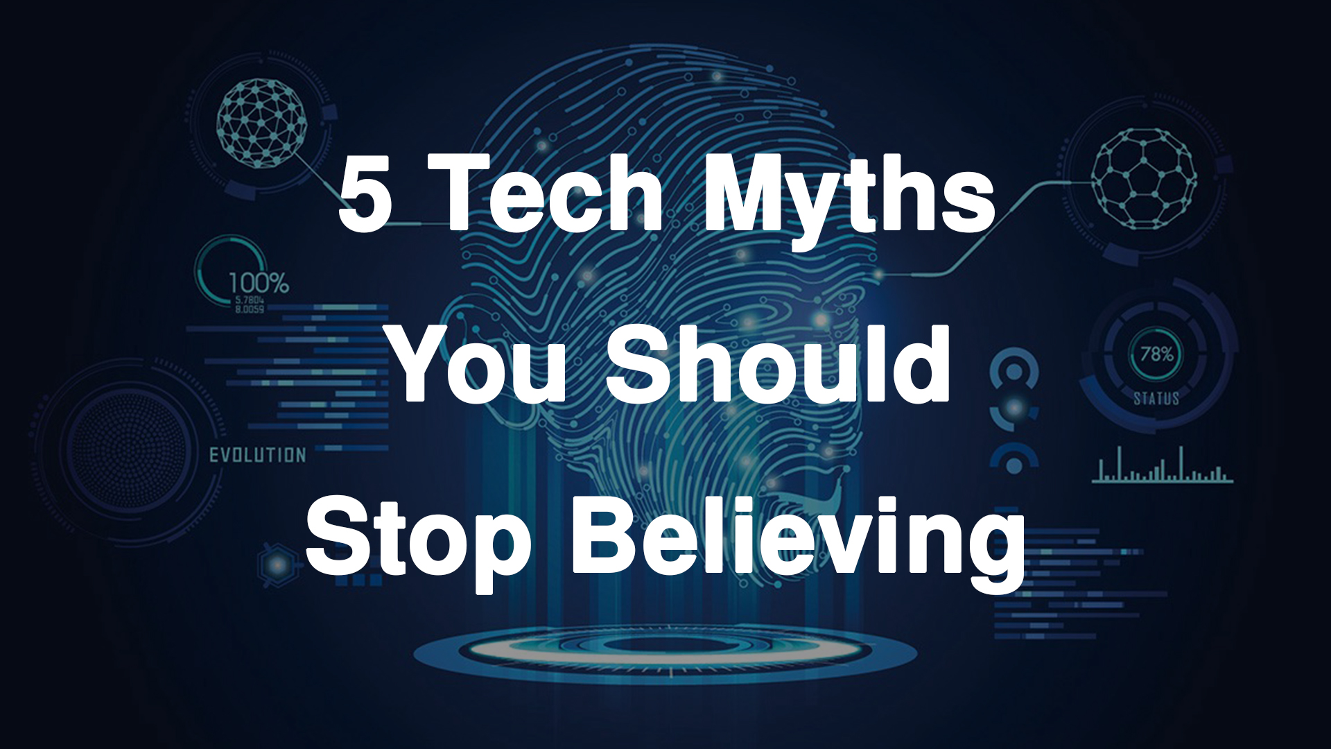 Tech Myths you should know
