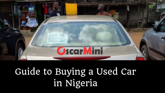 Guide to Buying a Used Car in Nigeria